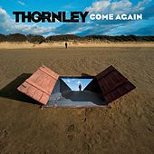 Come Again [Special Edition] by Thornley