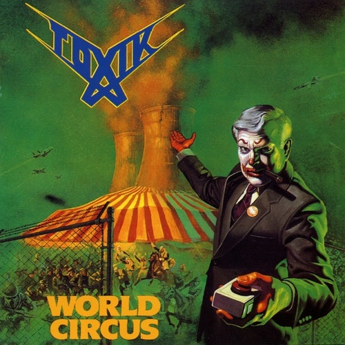 World Circus by Toxik