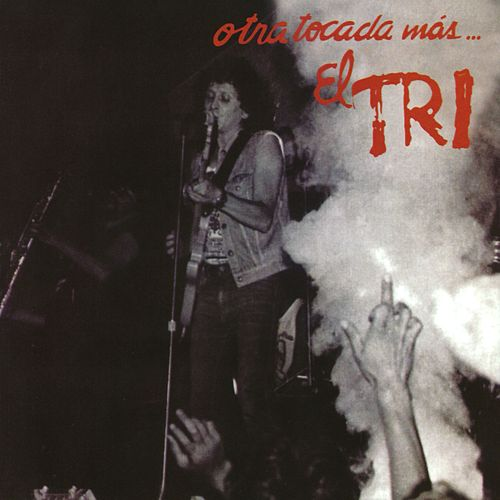 Play & Download Otra tocada más by El Tri | Napster