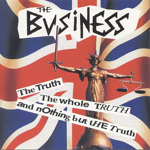 Play & Download The Truth The Whole Truth And Nothing But The Truth by The Business | Napster