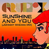 Sunshine and You by Grupo X