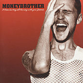 It's Been Hurting All The Way With You Joanna by Moneybrother