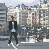 Play & Download Calle Ilusion by Alex Ubago | Napster