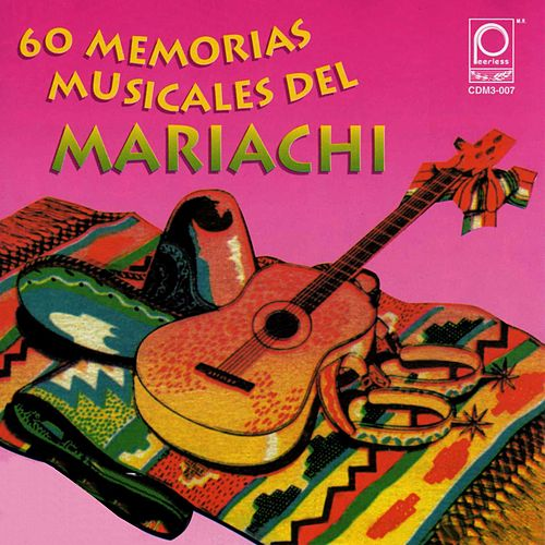 Play & Download Memorias Musicales del Mariachi by Various Artists | Napster