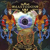 Play & Download Crack The Skye by Mastodon | Napster