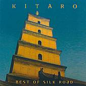 Play & Download Best Of Silk Road by Kitaro | Napster