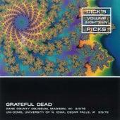 Dick's Picks Vol.18: Wisconsin, 2/3/78 & Univ of N. Iowa, 2/5/78 by Grateful Dead