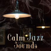Calm Jazz Sounds – Smooth Music, Piano Bar, Instrumental Jazz, Moonlight Sounds by Relaxing Classical Piano Music