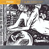 LivePhish, Vol. 2 7/16/94 by Phish