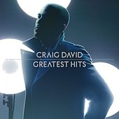 Play & Download Greatest Hits by Craig David | Napster
