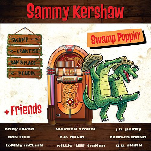 Swamp Poppin' by Sammy Kershaw