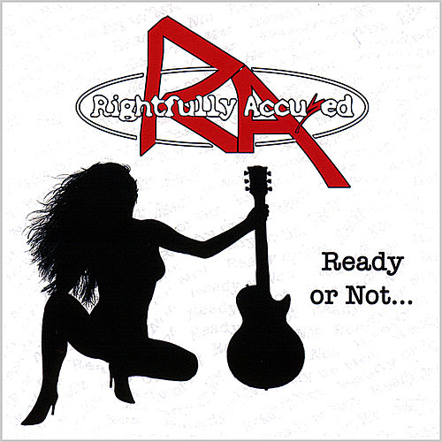 Play & Download Ready or Not... by Rightfully Accused | Napster