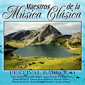 Play & Download Maestros de la musica clasica - Festival Barroco by Various Artists | Napster