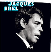 Play & Download Les 100 Plus Belles Chansons by Jacques Brel | Napster