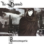 Play & Download Phantasmagoria by The Damned | Napster