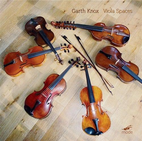 Play & Download Garth Knox: Viola Spaces by Garth Knox | Napster
