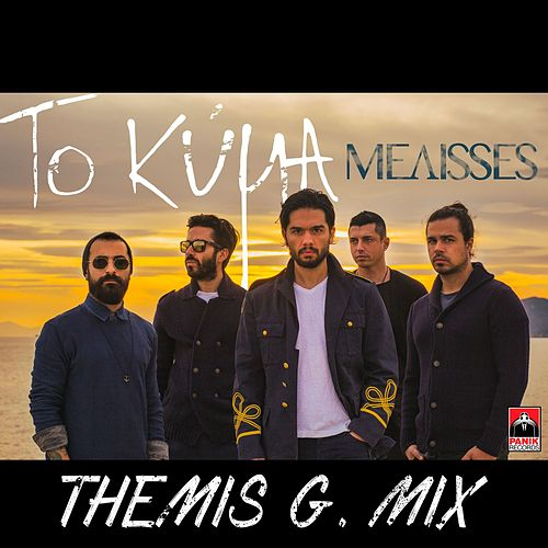 "Melisses (Μέλισσες): ""To Kyma (Themis G. Mix)"""