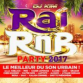 Raï RnB Party 2017 (by DJ Kim) de Various Artists