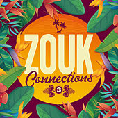 Zouk Connections 03 by Various Artists