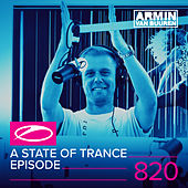 A State Of Trance Episode 820 by Various Artists