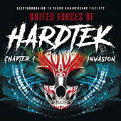 Electrobooking 10 Years Anniversary presents: United Forces Of Hardtek - Chapter 1 Invasion by Various Artists