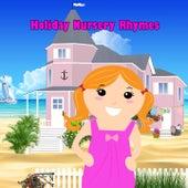 Holiday Nursery Rhymes by Nursery Rhymes