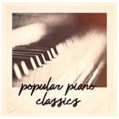 Popular Piano Classics by Various Artists