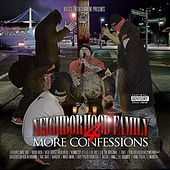 4 More Confessions by Neighborhood Family
