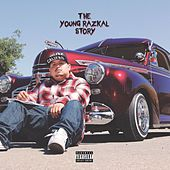 The Young Razkal Story by Young Razkal