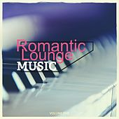 Romantic Lounge Music, Vol. 1 (Sensual Lounge Music, Candle Light Dinner) by Various Artists