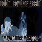Mayweather McGregor by Golden Boy (Fospassin)