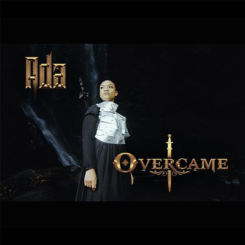 I Overcame by Ada