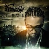 Fukk Fame by Frenchie
