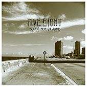 Songs for Saint Jude by Five Eight