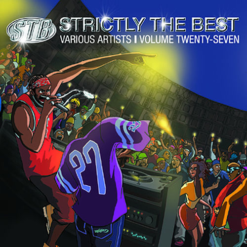 Play & Download Strictly The Best Vol. 27 by Various Artists | Napster
