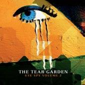 Eye Spy, Vol. 2 by Tear Garden