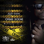 Crime Scene by Busy Signal