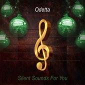 Silent Sounds For You von Odetta