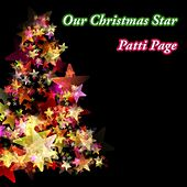 Our Christmas Star by Patti Page