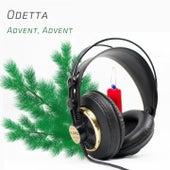 Advent, Advent de Odetta