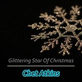 Glittering Star Of Christmas by Chet Atkins