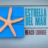 Estrella del Mar Beach Lounge by Various Artists
