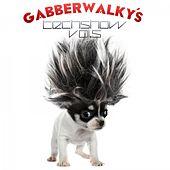Gabberwalky's Techshow, Vol. 5 by Various Artists