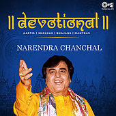 Devotional (Aartis, Shlokas, Bhajans & Mantras) by Narendra Chanchal