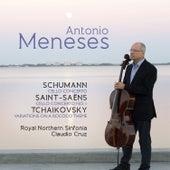 Antonio Meneses: Schumann / Saint-Saëns / Tchaikovsky by Antonio Meneses