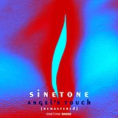 Angel's Touch (Remastered) by Sinetone