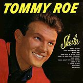 Sheila by Tommy Roe