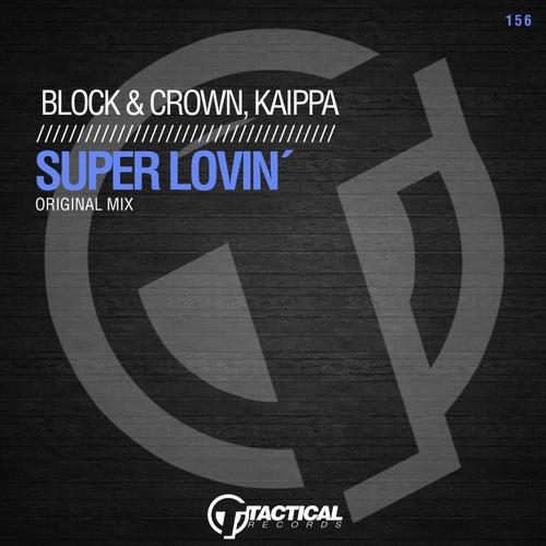 Super Lovin' by Block
