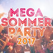 Mega Sommer Party 2017 von Various Artists