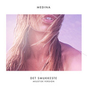 Det Smukkeste (Akustisk Version) by Medina